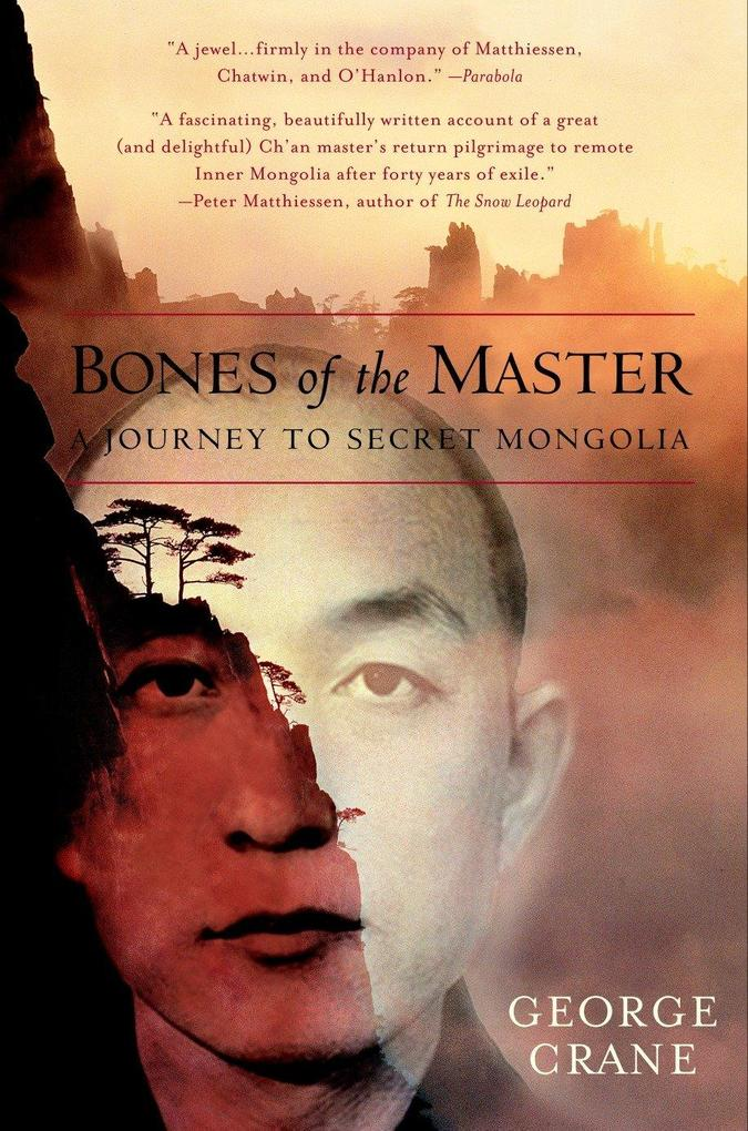 Bones of the Master: A Journey to Secret Mongolia als Taschenbuch