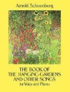 The Book of the Hanging Gardens and Other Songs for Voice and Piano als Taschenbuch