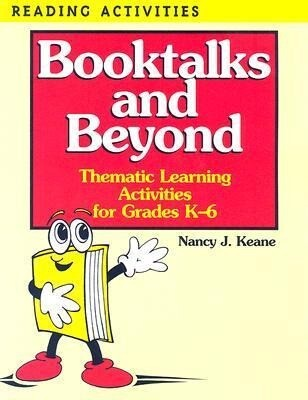Booktalks and Beyond: Thematic Learning Activities for Grades K-6 als Taschenbuch