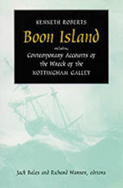 Boon Island: Including Contemporary Accounts of the Wreck of the *Nottingham Galley* als Taschenbuch