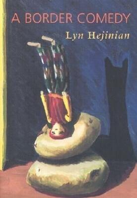 A Border Comedy /C Lyn Hejinian als Taschenbuch