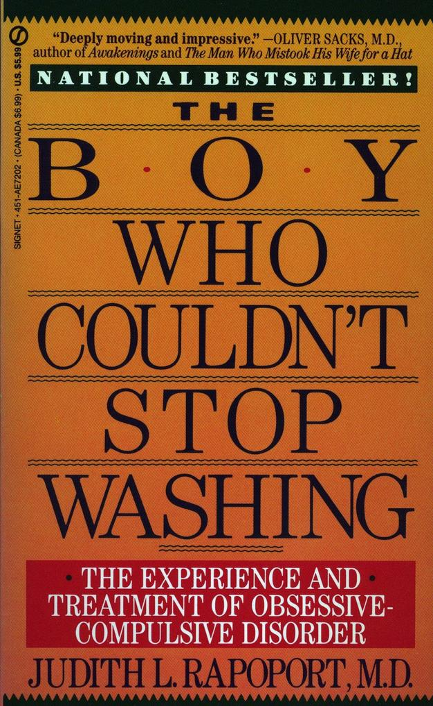The Boy Who Couldn't Stop Washing: The Experience and Treatment of Obsessive-Compulsive Disorder als Taschenbuch