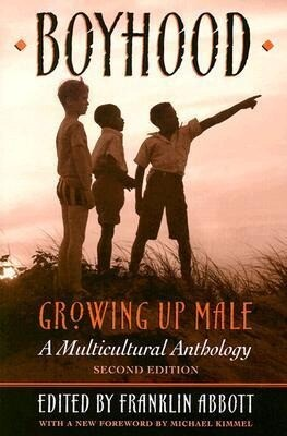 Boyhood, Growing Up Male a Multicultural Anthology als Taschenbuch