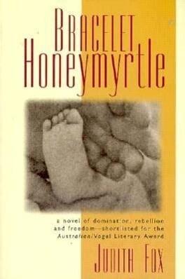 Bracelet Honeymyrtle als Taschenbuch