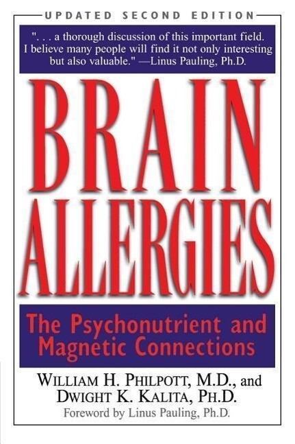 Brain Allergies: The Psychonutrient and Magnetic Connections als Taschenbuch
