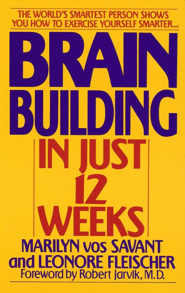 Brain Building in Just 12 Weeks als Taschenbuch