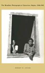 The Brazilian Photographs of Genevieve Naylor, 1940-1942 als Buch
