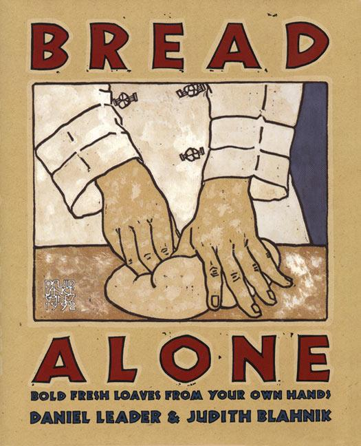 Bread Alone: Bold Fresh als Buch