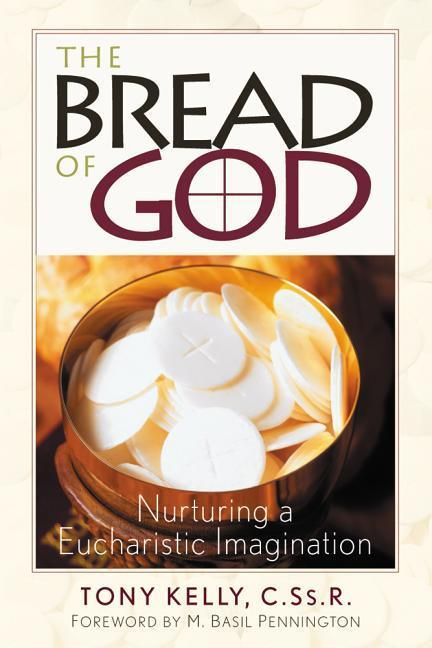 The Bread of God: Our Common Bond als Taschenbuch