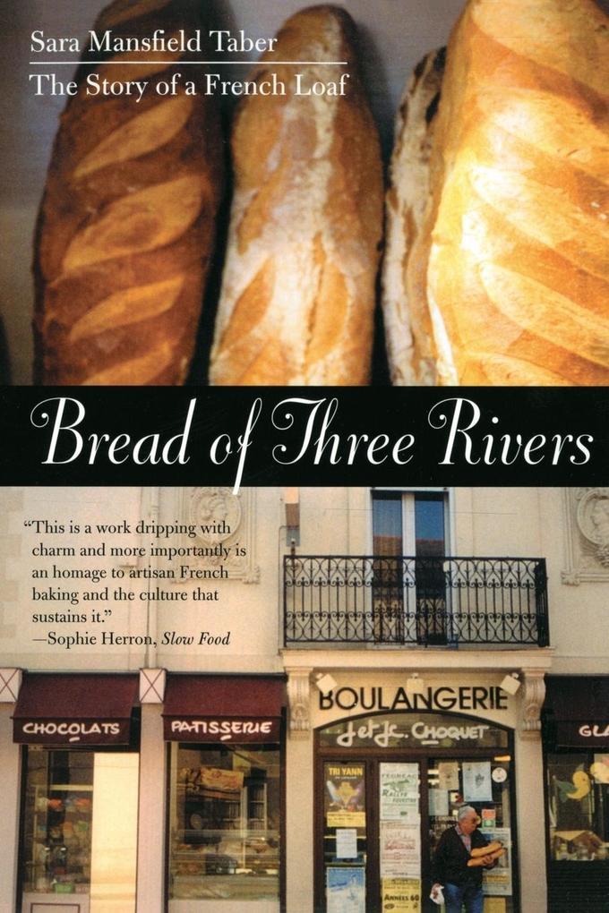 Bread of Three Rivers als Taschenbuch