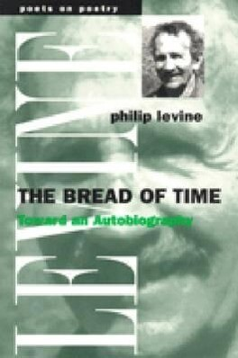 The Bread of Time: Toward an Autobiography als Taschenbuch