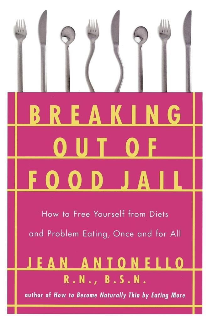Breaking Out of Food Jail als Taschenbuch