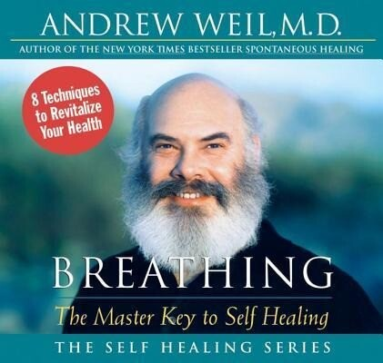 Breathing: The Master Key to Self Healing als Hörbuch