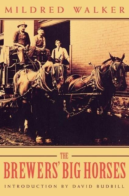 The Brewers' Big Horses als Taschenbuch