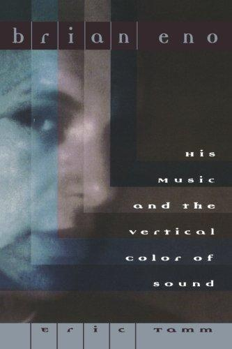Brian Eno: His Music and the Vertical Color of Sound als Taschenbuch