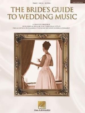 The Bride's Guide to Wedding Music: A Complete Resource als Taschenbuch