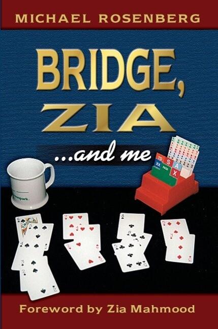 Bridge, Zia ...and Me als Taschenbuch