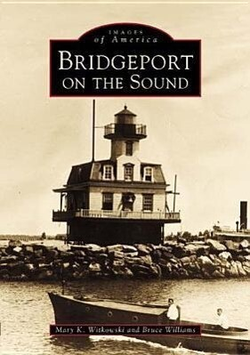 Bridgeport on the Sound als Taschenbuch