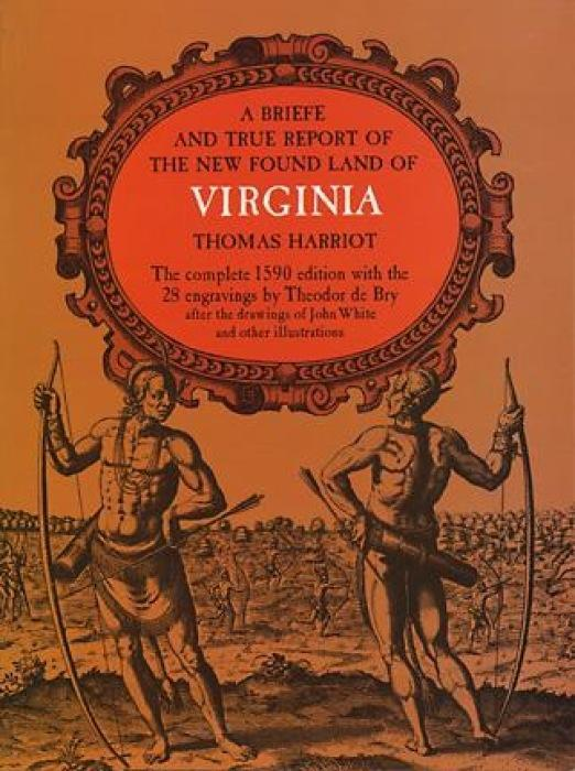 A Brief and True Report of the New Found Land of Virginia als Taschenbuch