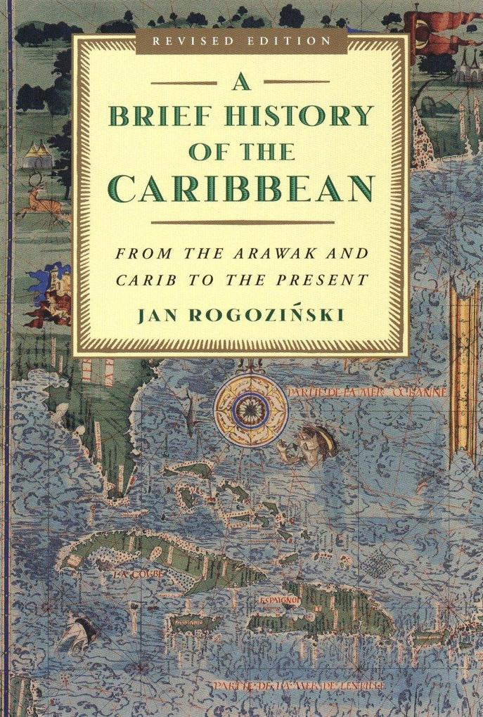 A Brief History of the Caribbean: From the Arawak and Carib to the Present als Taschenbuch