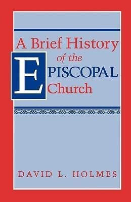 A Brief History of the Episcopal Church als Taschenbuch