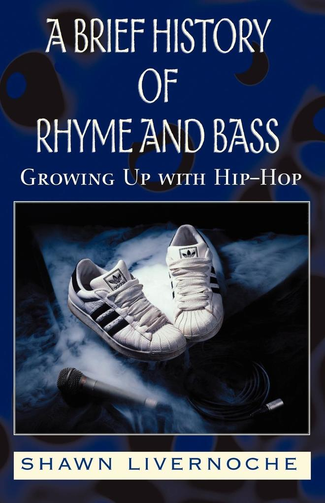 A Brief History of Rhyme and Bass als Taschenbuch