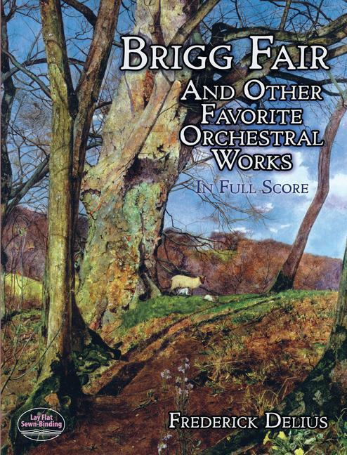 Brigg Fair and Other Favorite Orchestral Works in Full Score als Taschenbuch
