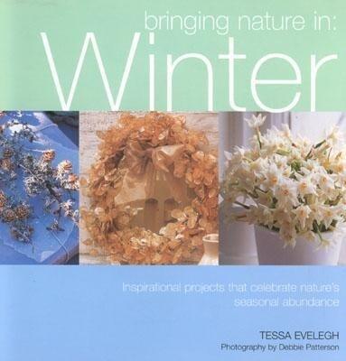 Bringing Nature In: Winter als Taschenbuch