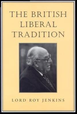 The British Liberal Tradition als Taschenbuch