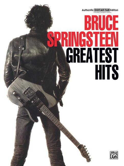 Bruce Springsteen -- Greatest Hits: Authentic Guitar Tab als Taschenbuch