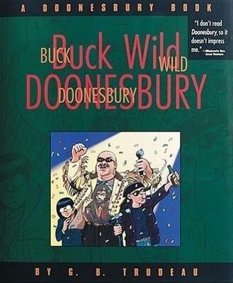 Buck Wild Doonesbury: A Doonesbury Book als Taschenbuch