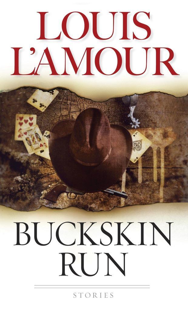 Buckskin Run: Stories als Taschenbuch