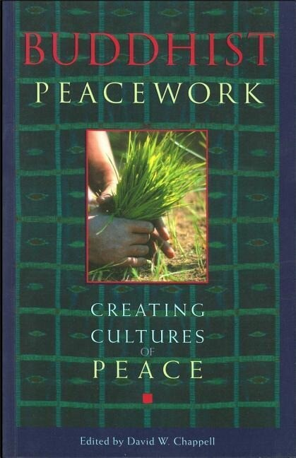 Buddhist Peacework: Creating Cultures of Peace als Taschenbuch