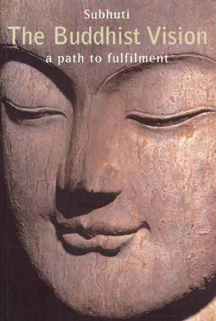 Buddhist Vision: A Path to Fulfilment als Taschenbuch