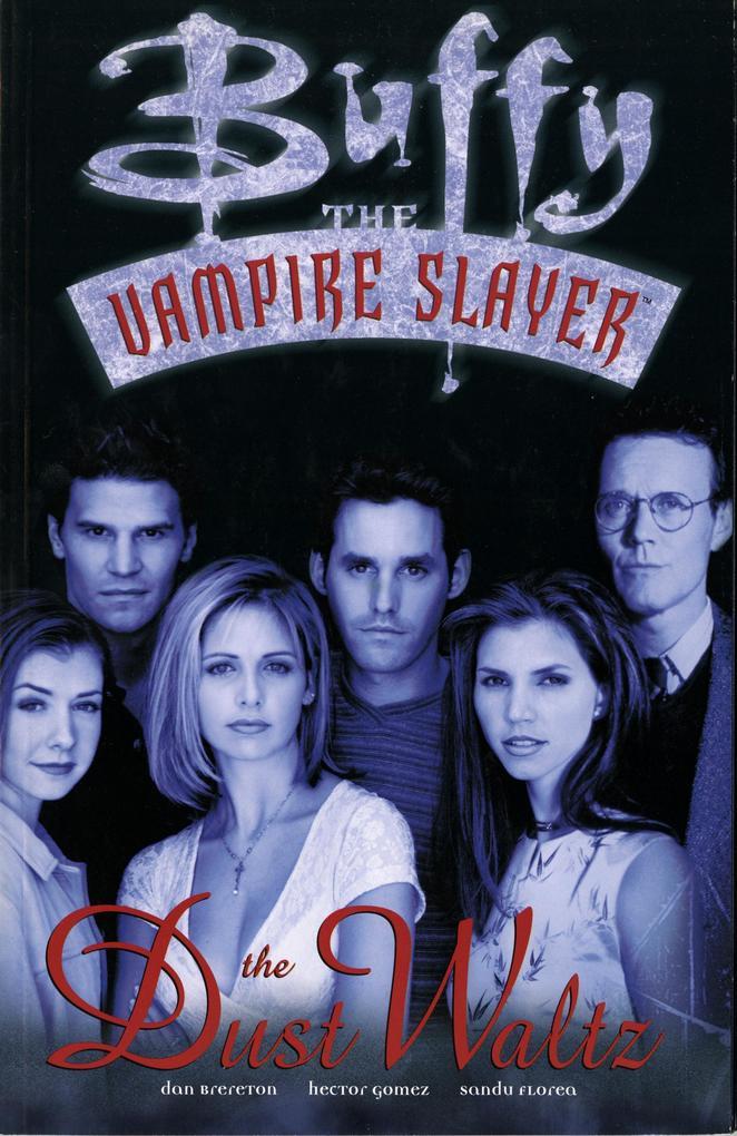 Buffy The Vampire Slayer: The Dust Waltz als Taschenbuch