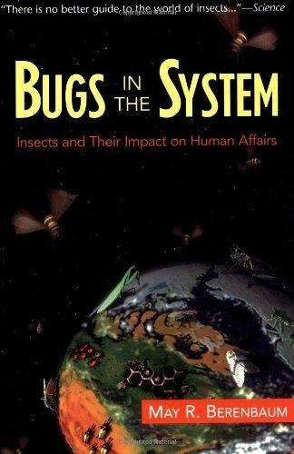 Bugs in the System: Insects and Their Impact on Human Affairs als Taschenbuch