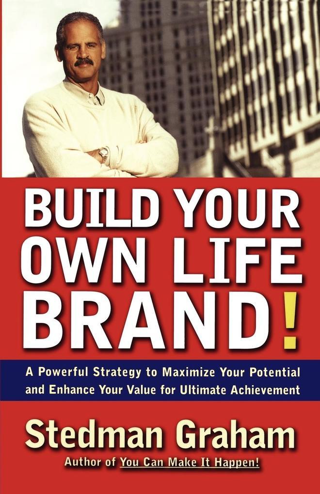 Build Your Own Life Brand! als Taschenbuch