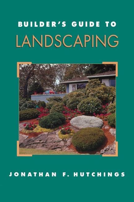 Builder's Guide to Landscaping als Taschenbuch