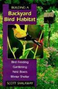 Building a Backyard Bird Habitat als Taschenbuch