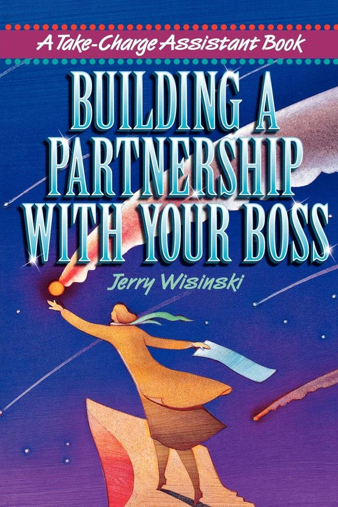 Building a Partnership with Your Boss als Taschenbuch