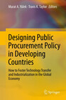 Designing Public Procurement Policy in Developing Countries
