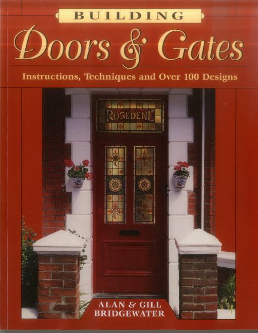 Building Doors & Gates: Instructions, Techniques and Over 100 Designs als Taschenbuch