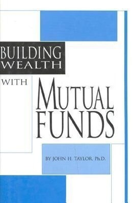 Building Wealth with Mutual Funds als Buch