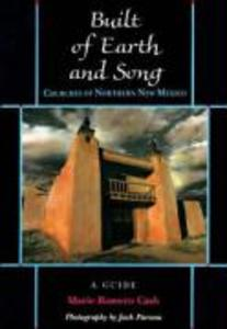 Built of Earth and Song: Churches of Northern New Mexico: Churches of Northern New Mexico als Taschenbuch