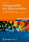 Orthogonalität und Approximation