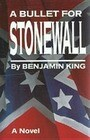 A Bullet for Stonewall