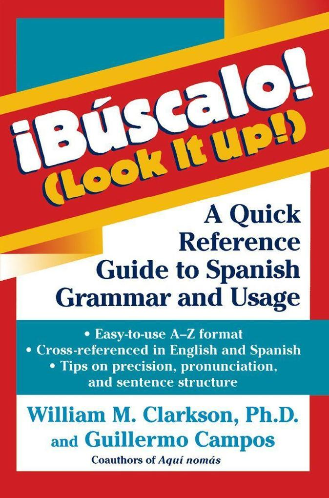 !bascalo! (Look It Up!): A Quick Reference Guide to Spanish Grammar and Usage als Taschenbuch