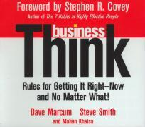 Businessthink: Rules for Getting It Right - Now and No Matter What! als Hörbuch