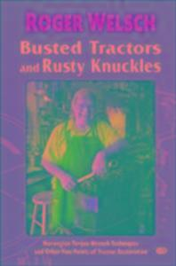 Busted Tractors and Rusty Knuckle als Taschenbuch
