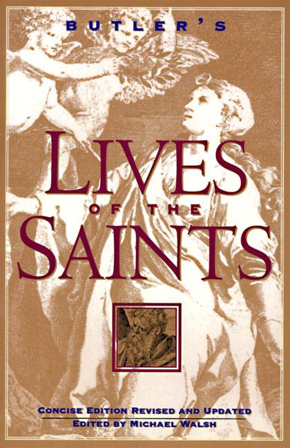 Butler's Lives of the Saints: Concise Edition, Revised and Updated als Taschenbuch